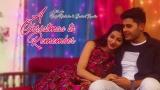 A Christmas To Remember – Hindi Romantic Short Film